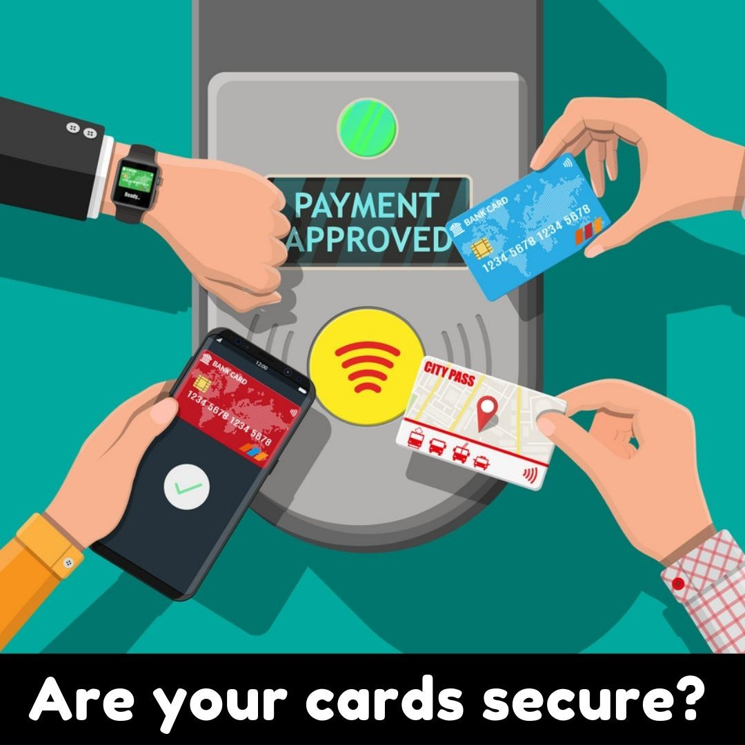 Are your cards secure?